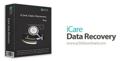دانلود iCare Data Recovery Pro v8.1.8.0 – نرم افزار بازیابی اطلاعات از دست رفته