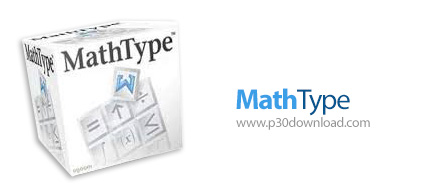 دانلود MathType v7.2.0.420 – نرم افزار تایپ فرمول های ریاضی