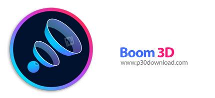 دانلود Boom 3D v1.0.15 x64 – نرم افزار پخش سه بعدی صدا و موسیقی